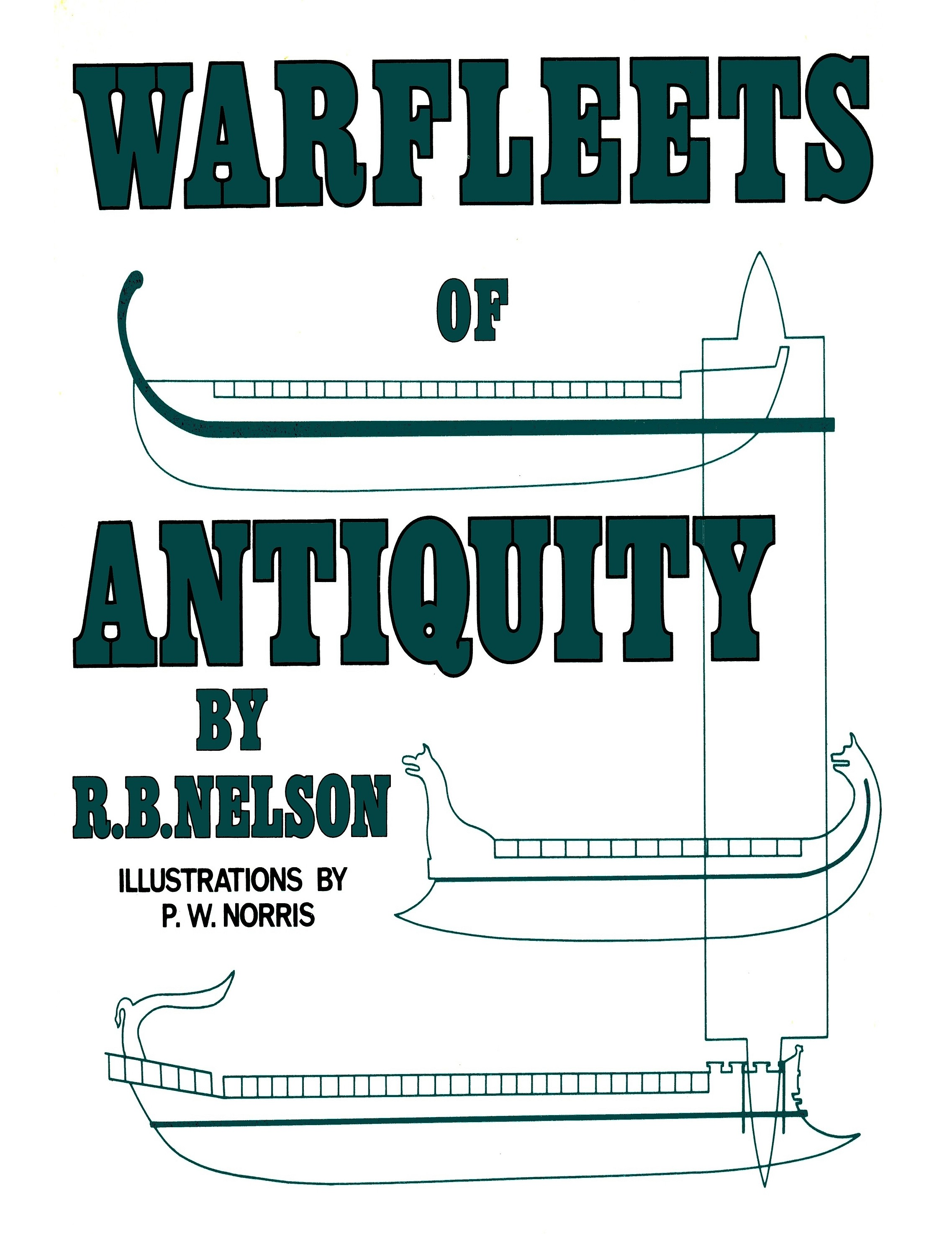 Warfleets of Antiquity by Nelson 1973